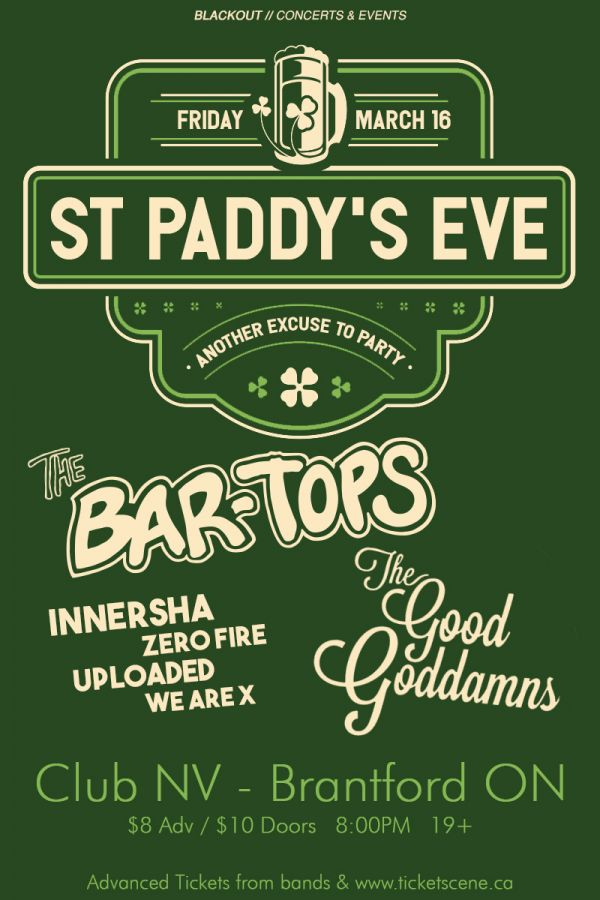 ST PADDY'S EVE w/ The Bartops, The Good Goddamns + more